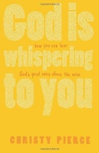 God Is Whispering To You
